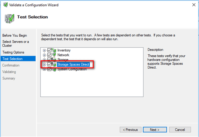 Test Selection dialog box, select the Storage Spaces Direct checkbox