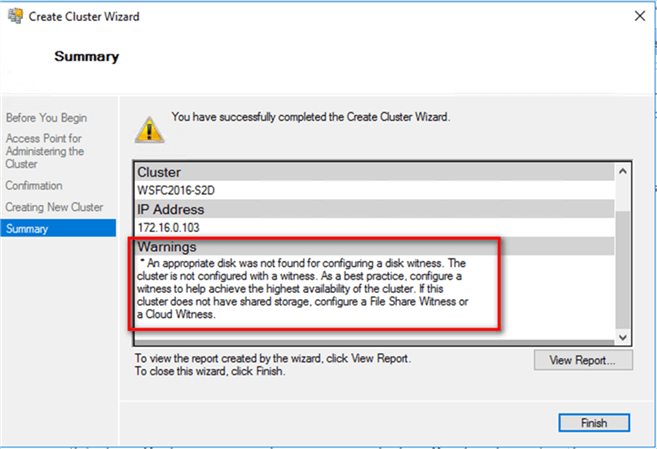 5. In the Summary dialog box, verify that the report returns a Warning message about a witness