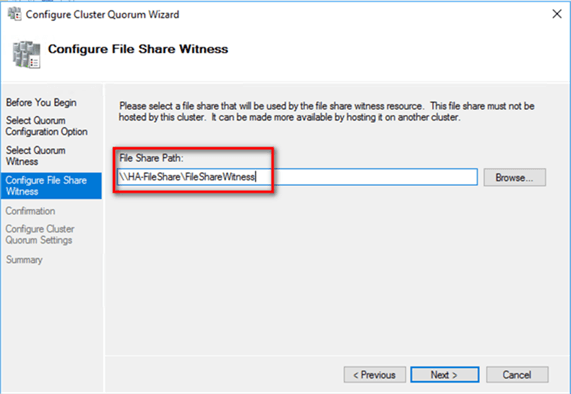 Configure File Share Witness dialog box, provide the file share location that you want your WSFC to use as the quorum/witness