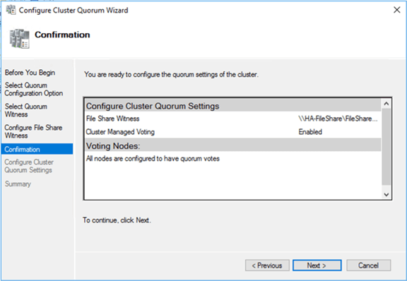 6. In the Confirmation dialog box, verify that the file share configuration for the quorum/witness is correct.