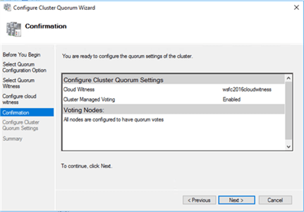 6. In the Confirmation dialog box, verify that the cloud witness configuration for the quorum/witness is correct.