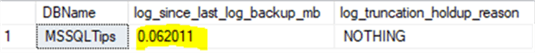 see [log_since_last_log_backup_mb] is now increased to about 3.5 MB. We can do a log backup and then re-check.