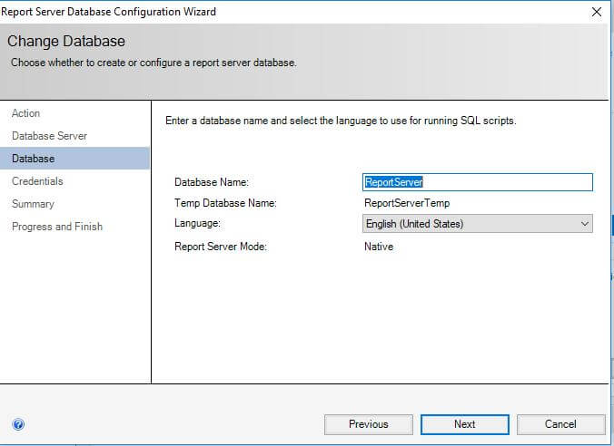 SQL Server Reporting Services- configure report server- Report Server Database Configuration Wizard- enter a database name and select the language to use for running SQL scripts