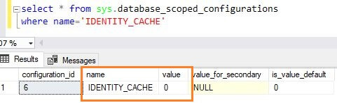 Verify ALTER DATABASE SCOPED CONFIGURATION SET IDENTITY_CACHE state