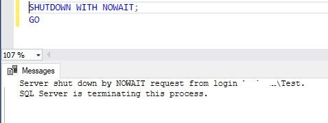execute SHUTDOWN WITH NOWAIT