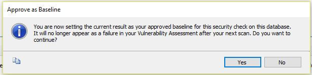 SSMS Vulnerability Assessment report approve baseline warning