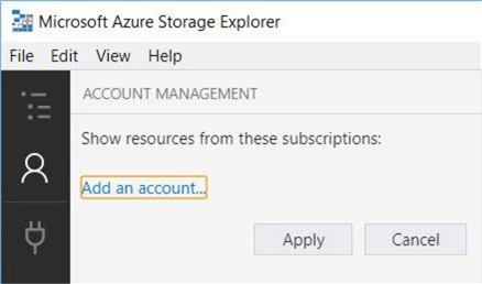 Azure Storage Explorer - Account Mgmt - Description: Add a new account to the application.