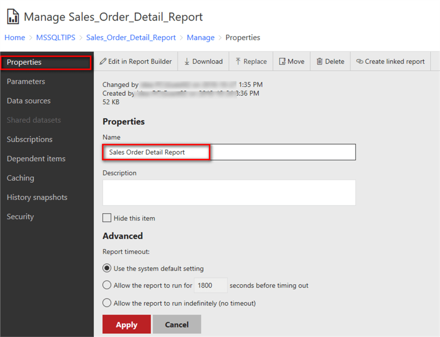 The screenshot shows report properties page in the web portal. Through this page, we can change the report name.