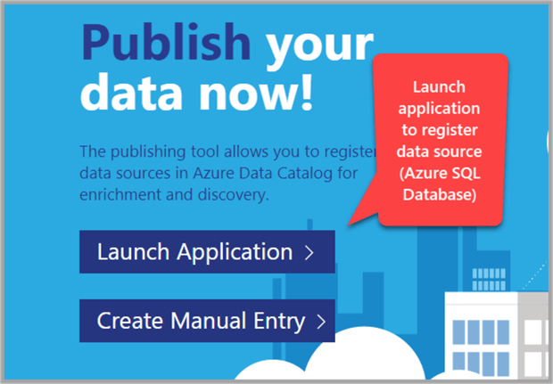 Launch application to register data source which is Azure SQL database