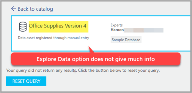 Explore Data option does not give much information for the data source registered with Azure Data Catalog through manual entry