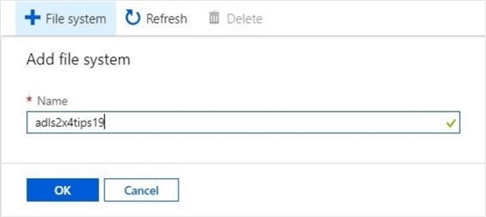 Azure Portal - Create new file system - This dialog box creates a file system with a given name.