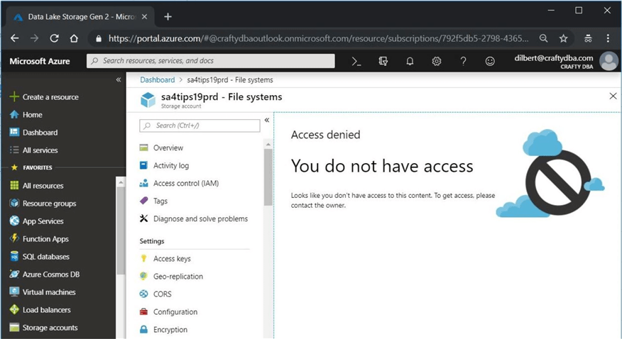 Azure Portal - Dilbert Account - ADLS Gen 2 FS - This account does not have access to ADLS Gen 2.
