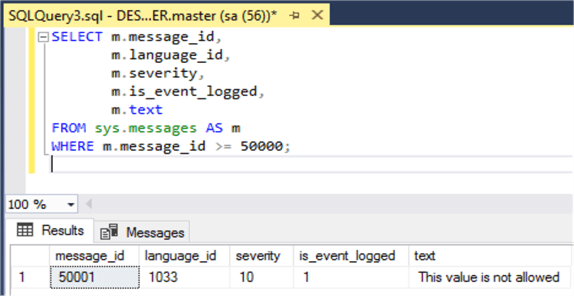 Getting custom message using T-SQL