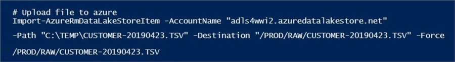 The cmdlet that imports the data file into the Azure Data Lake works correctly this time.