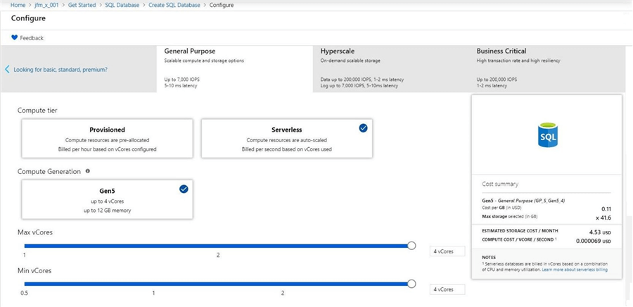 Azure Serverless Database - Serverless tier allows for both min and max cores to be used.