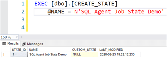 Execute CREATE_STATE stored procedure to create a new row for a SQL Agent job state.