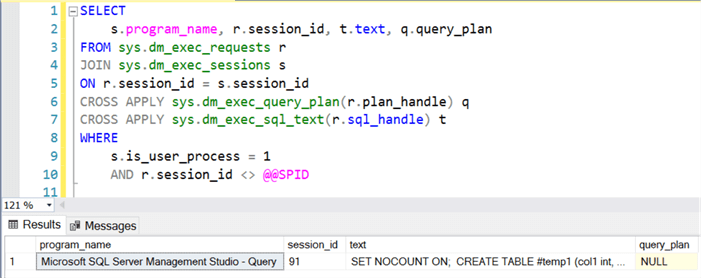 Query using sys.dm_exec_query_plan The query_plan output will be NULL since the second SELECT statement is not compiled by SQL Server