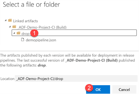Select ADF Publish artifact folder.