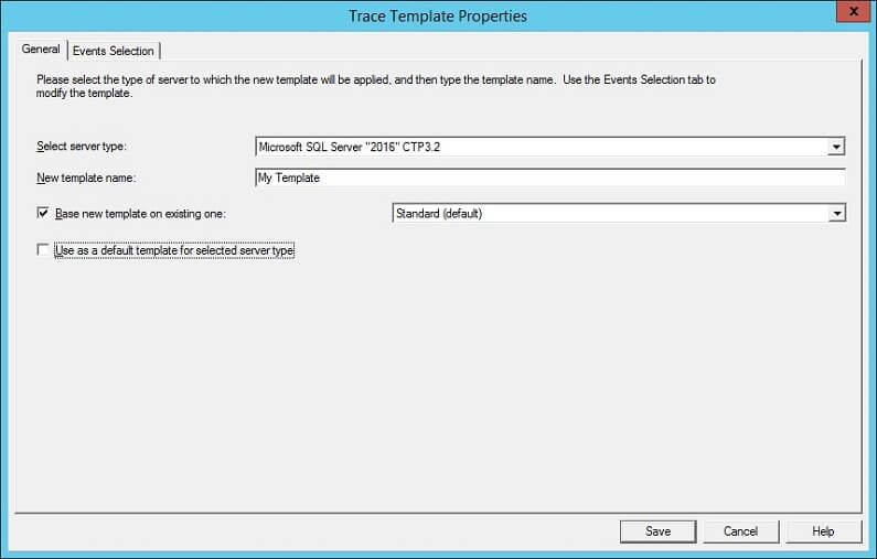 SQL Profiler - New Template - Trace Template Properties
