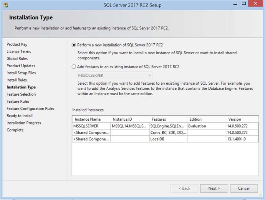SQL Server 2017 RC2 Setup - Installation Type - Description: SQL Server 2017 RC2 Setup