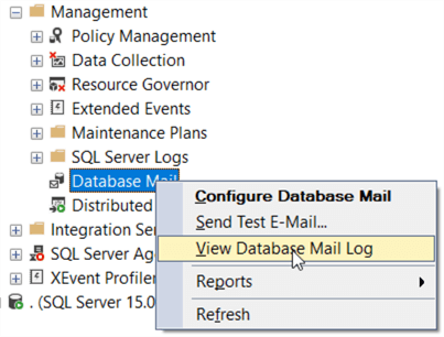 This screenshot shows the context menu option previously mentioned at Management -> Database Mail -> View Database Mail Log