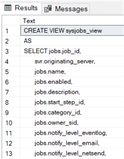 """This screenshot shows the output of the TSQL code above.  It is a """"CREATE VIEW"""" statement which shows the view definition."""